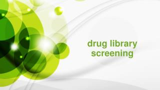drug library screening
