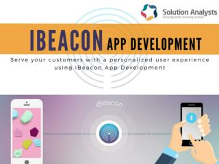 iBeacon App Development Services, iBeacon Solutions - Solution Analysts