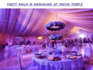 Party halls in Bangalore at Iskcon Temple