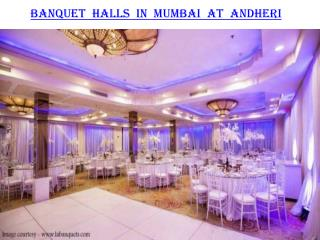 Banquet halls in Mumbai at Andheri