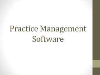 Practice Management Software & EMR - Single Source or Best-of-Breed?