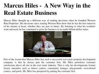 Marcus Hiles-  A New Way in the Real Estate Business