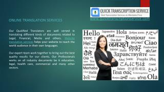 Quick Transcription Service offers a wide range of Translation Services