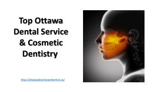 Top Ottawa Dental Service & Cosmetic Dentistry