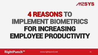 4 Reasons to Implement Biometrics for Increasing Employee Productivity