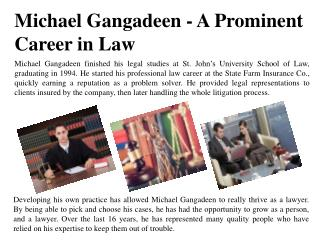 Michael Gangadeen - A Prominent Career in Law