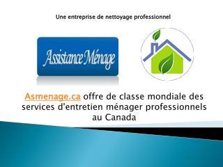 Service d'entretien ménager professionnel Canada - Asmenage.ca