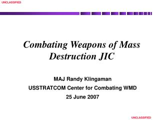 Combating Weapons of Mass Destruction JIC