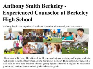 Anthony Smith Berkeley - Experienced Counselor at Berkeley High School