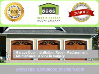 Calgary Garage Door Specialists – Residential & Commercial Garage Door