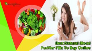 Best Natural Blood Purifier Pills To Buy Online In USA And UK