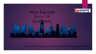 Neo Square in Sector 109, Gurgaon - BuyProperty