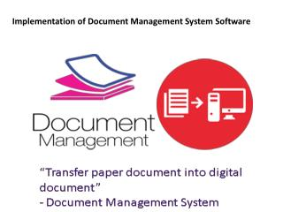 Implementation of document management system software