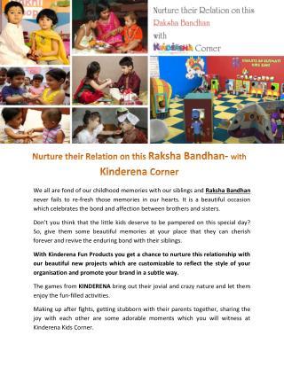 Nurture their Relation on this Raksha Bandhan- with Kinderena Corner