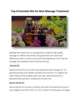 Top 6 Essential Oils For Best Massage Treatment