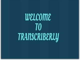 Audio Transcription Service Rates