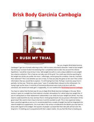http://helix6garciniareview.com/brisk-body-garcinia-cambogia/