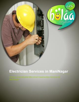 5 Steps of Residential Electrical Construction Services in ManiNagar