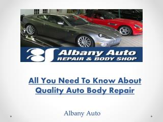 All You Need To Know About Quality Auto Body Repair