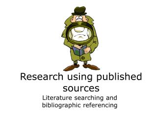 Research using published sources