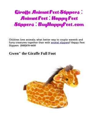 Giraffe Animal Feet Slippers: BuyHappyFeet.com