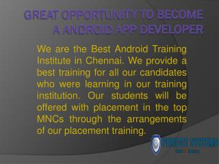 Great Opportunity To Become a Android App Developer