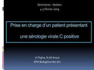 Prise en charge d un patient pr sentant   une s rologie virale C positive