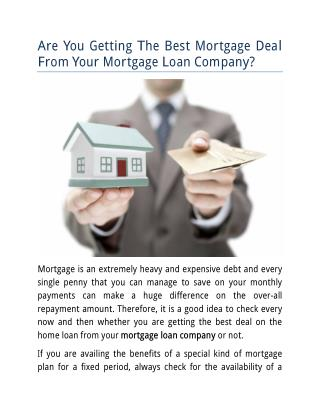 Are You Getting The Best Mortgage Deal From Your Mortgage Loan Company?