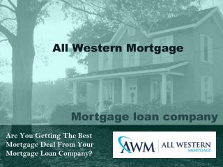 All Western Mortgage | Mortgage Lending Company