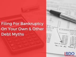 Filing for Bankruptcy on Your Own & Other Debt Myths