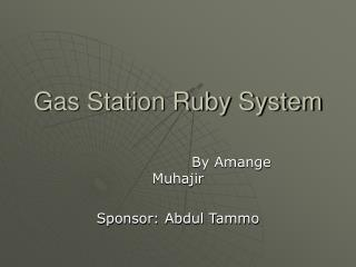 Gas Station Ruby System