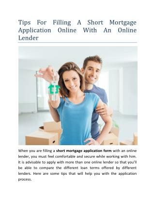 Tips For Filling A Short Mortgage Application Online With An Online Lender