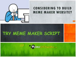 Try Meme Maker Script of Meme Software