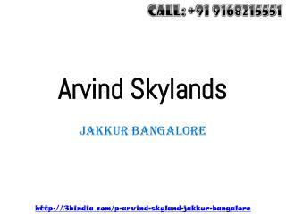 Arvind Skylands A Dream Project At Jakkur North Bangalore
