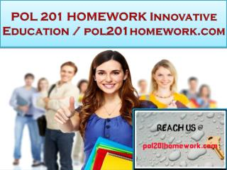 POL 201 HOMEWORK Innovative Education / pol201homework.com