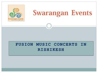 Fusion Music Concerts in rishikesh