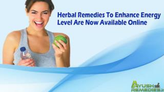 Herbal Remedies To Enhance Energy Level Are Now Available Online