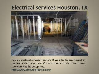 Electrical services Houston, TX