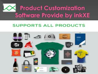 Product Customization Software Provide by inkXE