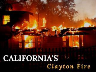 California's Clayton Fire