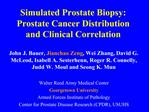 Simulated Prostate Biopsy: Prostate Cancer Distribution  and Clinical Correlation
