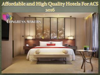 Online Book High Quality Hotels For ACS 2016 in Washington