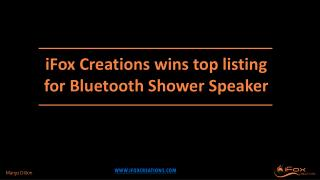 iFox Creations Wins Top Five Listing for Bluetooth Shower Speaker
