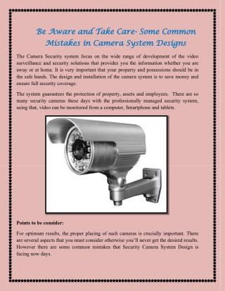 Be Aware and Take Care- Some Common Mistakes in Camera System Designs