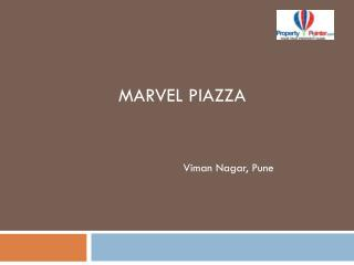 Marvel Piazza Viman Nagar Pune by Marvel Realtors - 8888292222