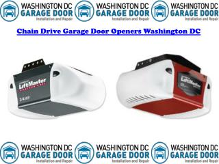 Chain Drive Garage Door Openers Washington DC