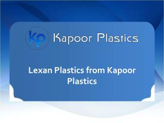 Lexan Plastics from KapoorPlastics