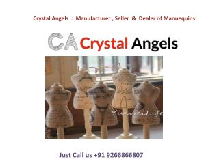 Crystal Angels- Manufacturer, Seller & dealer of Mannequins