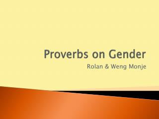 Proverbs on Gender