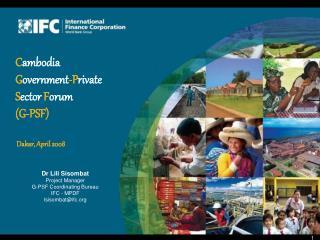Dr Lili Sisombat Project Manager G-PSF Coordinating Bureau  IFC - MPDF lsisombatifc